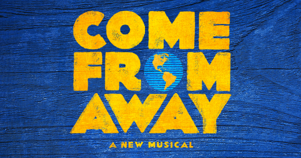 Come From Away at Academy of Music