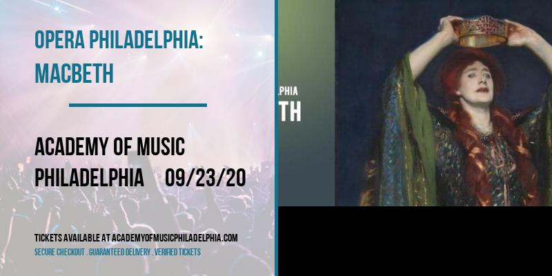 Opera Philadelphia: Macbeth [POSTPONED] at Academy of Music