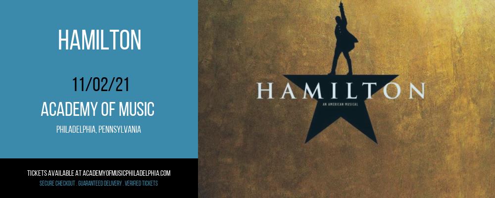 Hamilton at Academy of Music